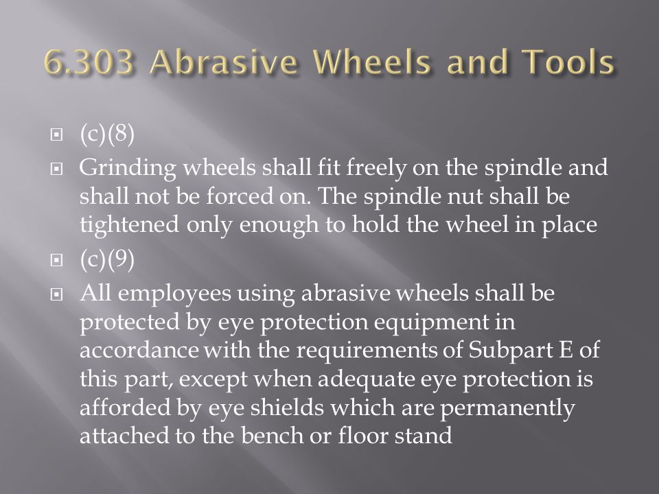 6.303 Abrasive Wheels and Tools