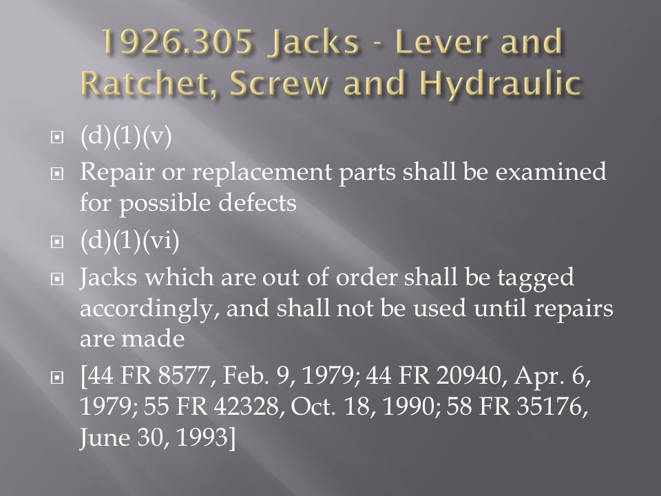 1926.305 Jacks - Lever and Ratchet, Screw and Hydraulic