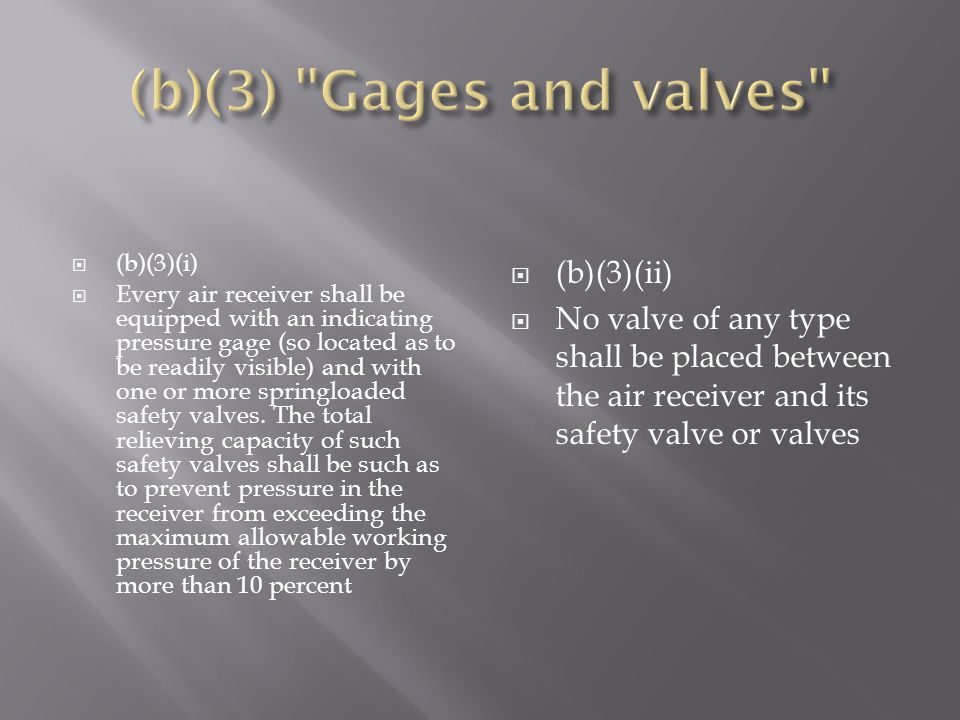(b)(3) Gages and valves (b)(3)(ii)