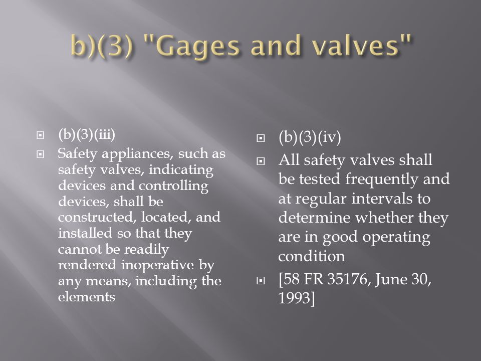 b)(3) Gages and valves (b)(3)(iv)