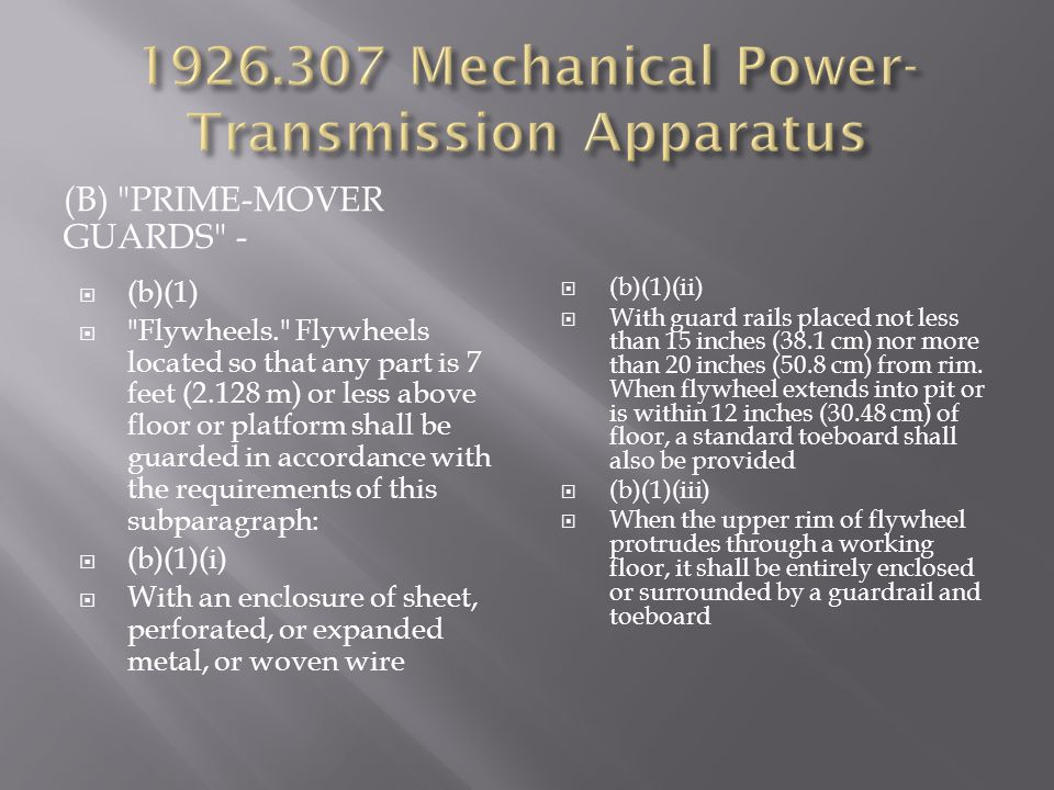 1926.307 Mechanical Power-Transmission Apparatus