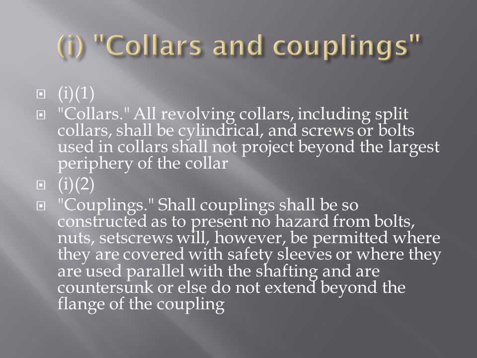 (i) Collars and couplings