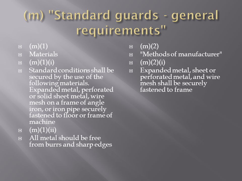 (m) Standard guards - general requirements