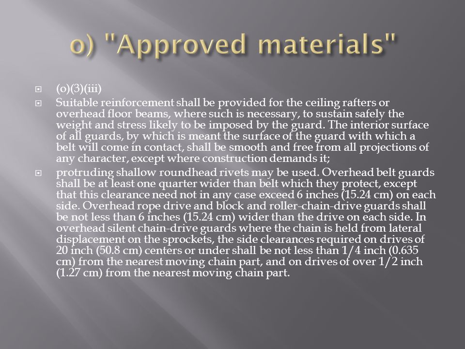 o) Approved materials (o)(3)(iii)