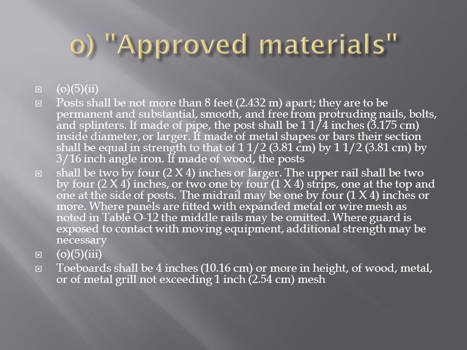 o) Approved materials (o)(5)(ii)