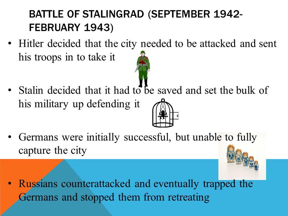 Battle of stalingrad (September 1942- February 1943)
