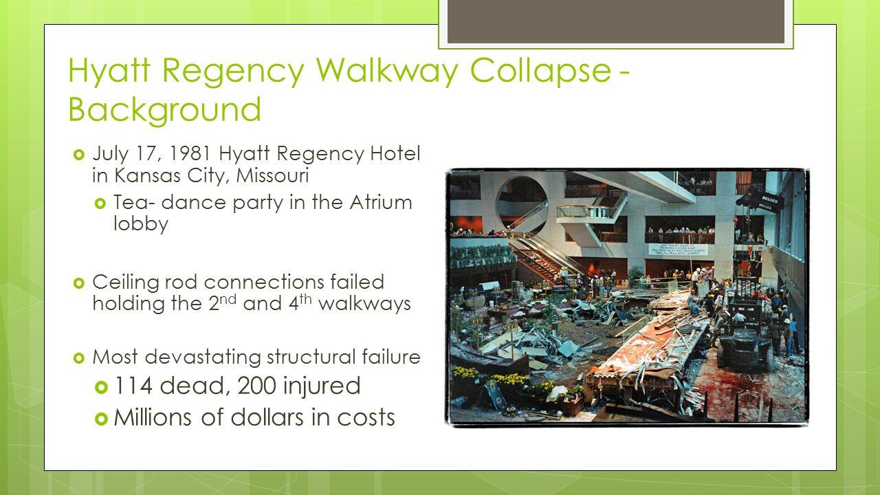 Hyatt Regency Walkway Collapse - Background