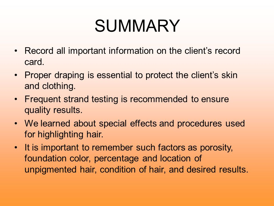 SUMMARY Record all important information on the client's record card.