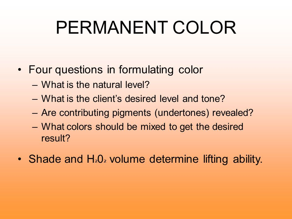 PERMANENT COLOR Four questions in formulating color