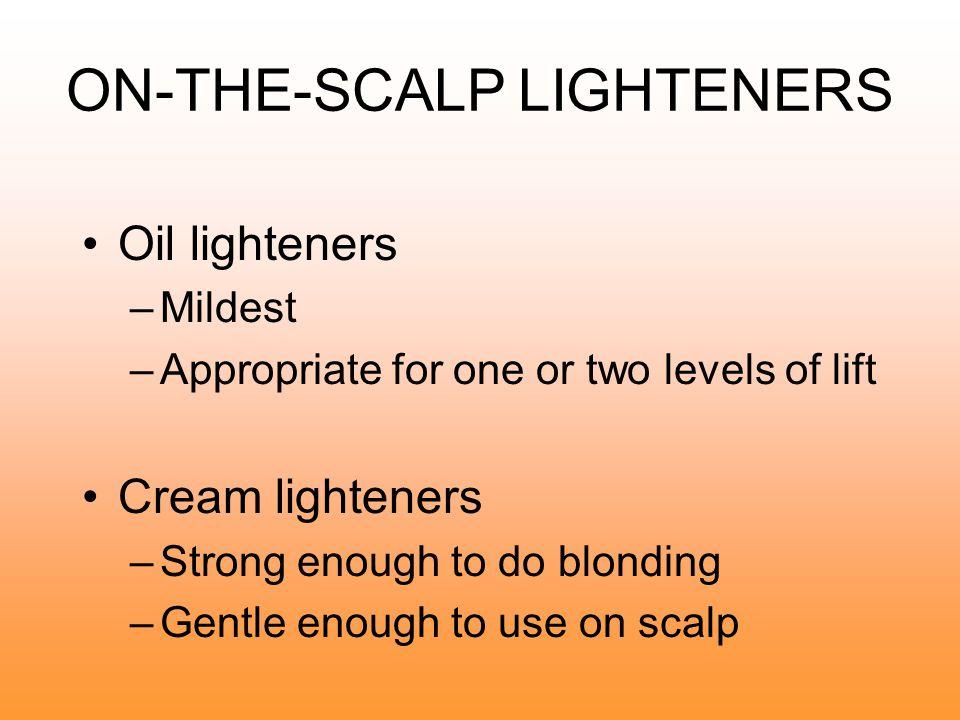 ON-THE-SCALP LIGHTENERS