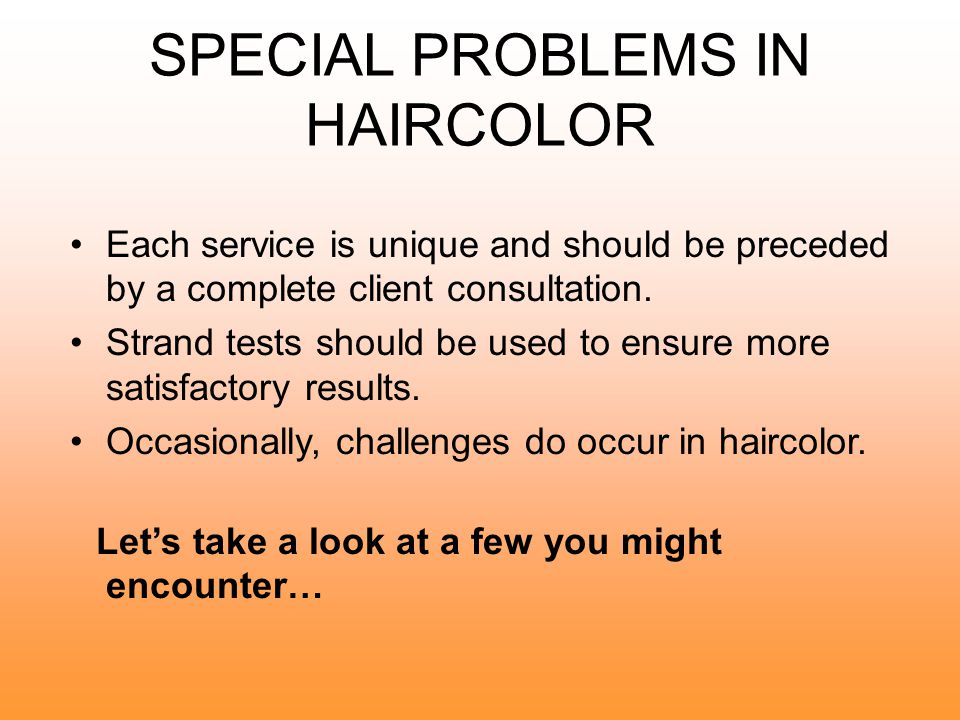 SPECIAL PROBLEMS IN HAIRCOLOR