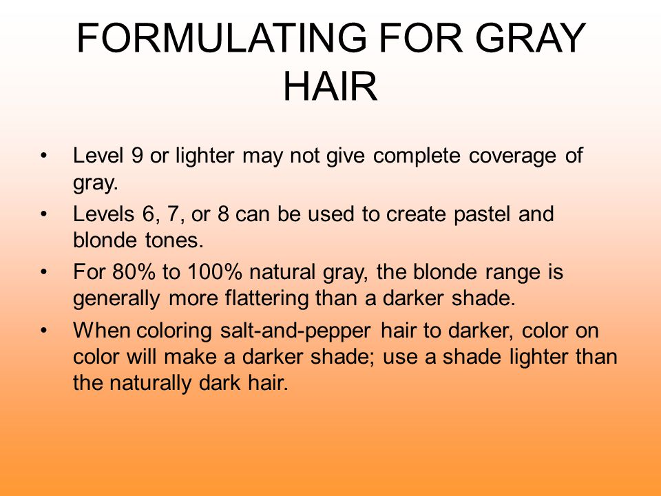 FORMULATING FOR GRAY HAIR