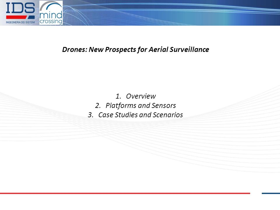 Drones: New Prospects for Aerial Surveillance