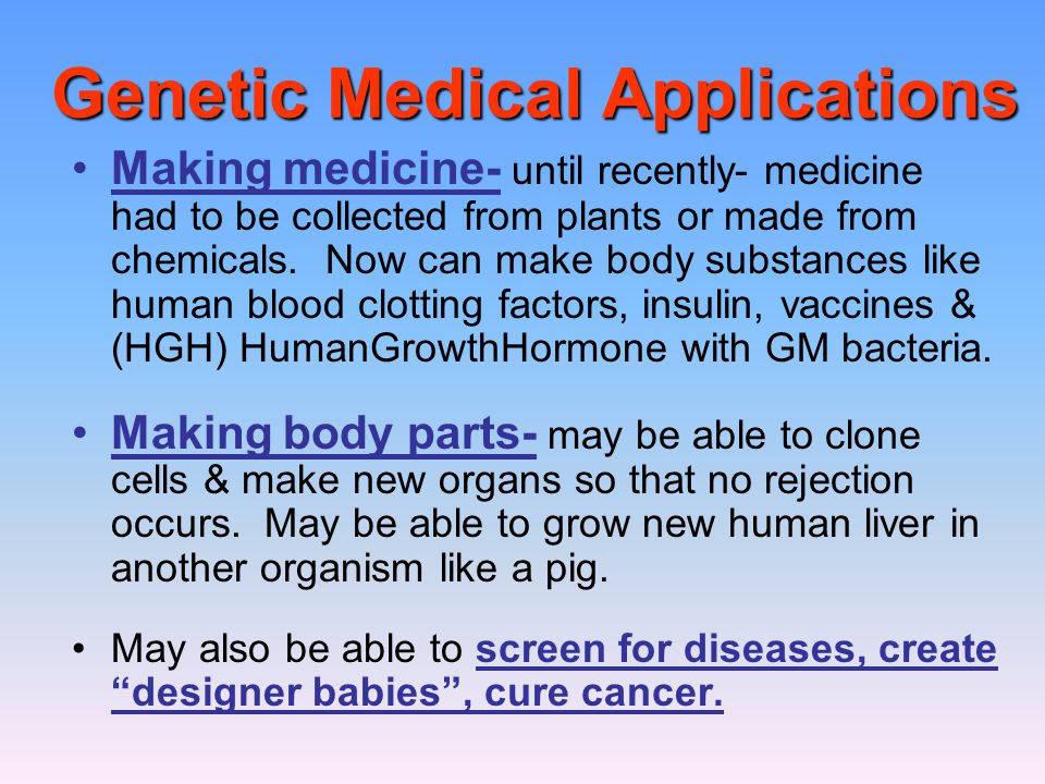 Genetic Medical Applications