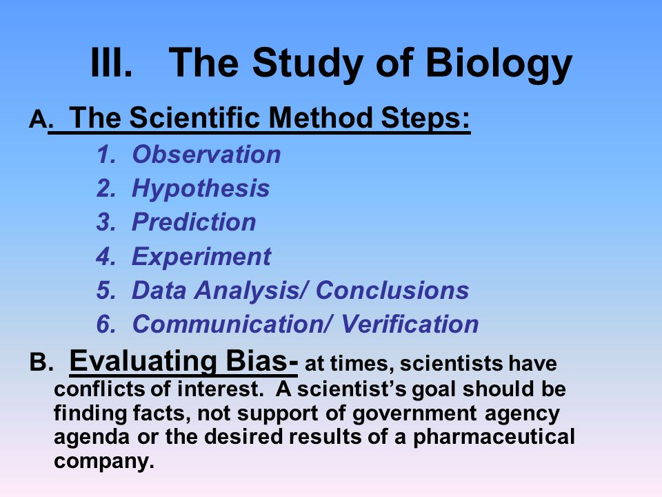 III. The Study of Biology