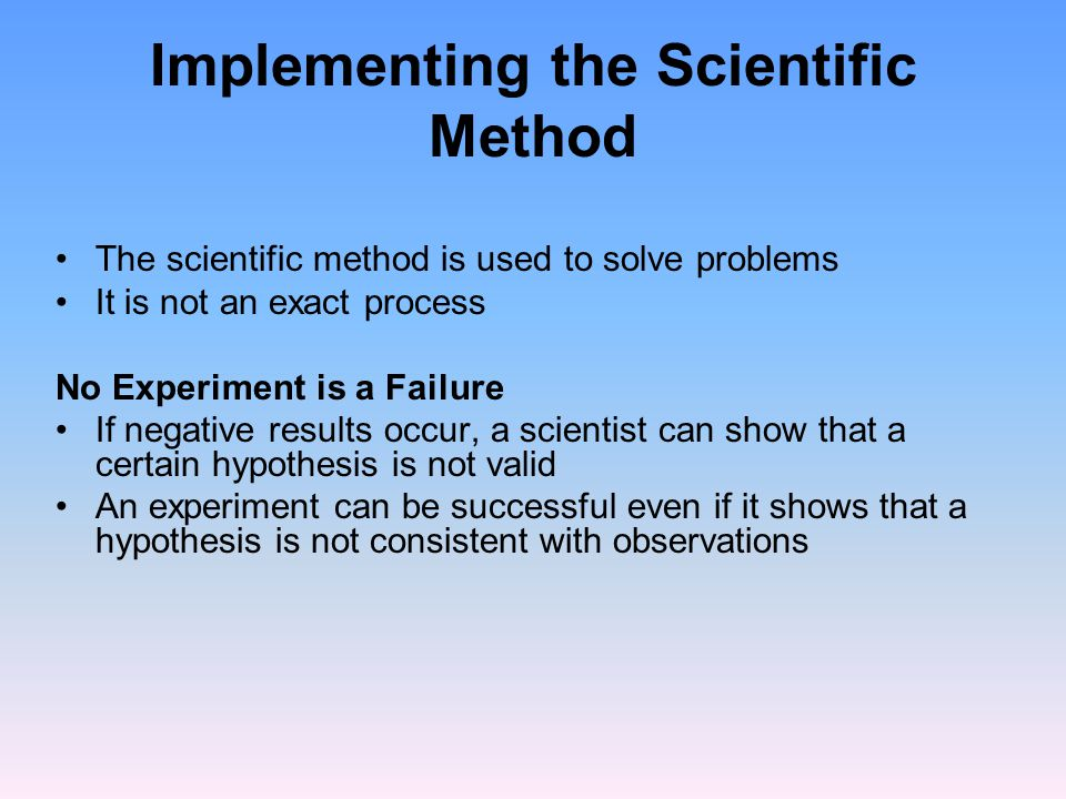 Implementing the Scientific Method