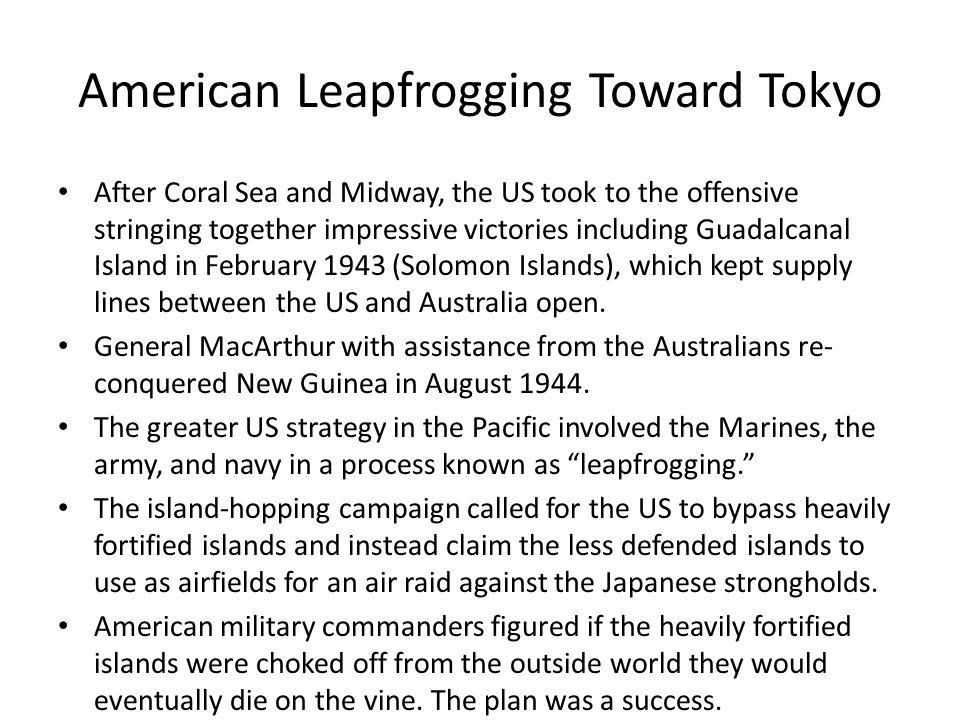 American Leapfrogging Toward Tokyo