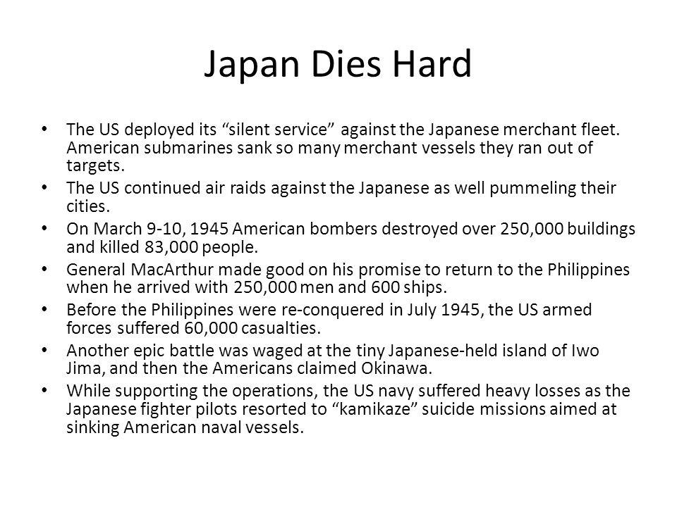 Japan Dies Hard