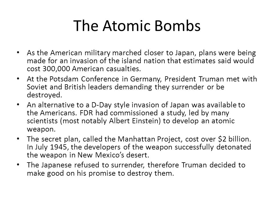 The Atomic Bombs