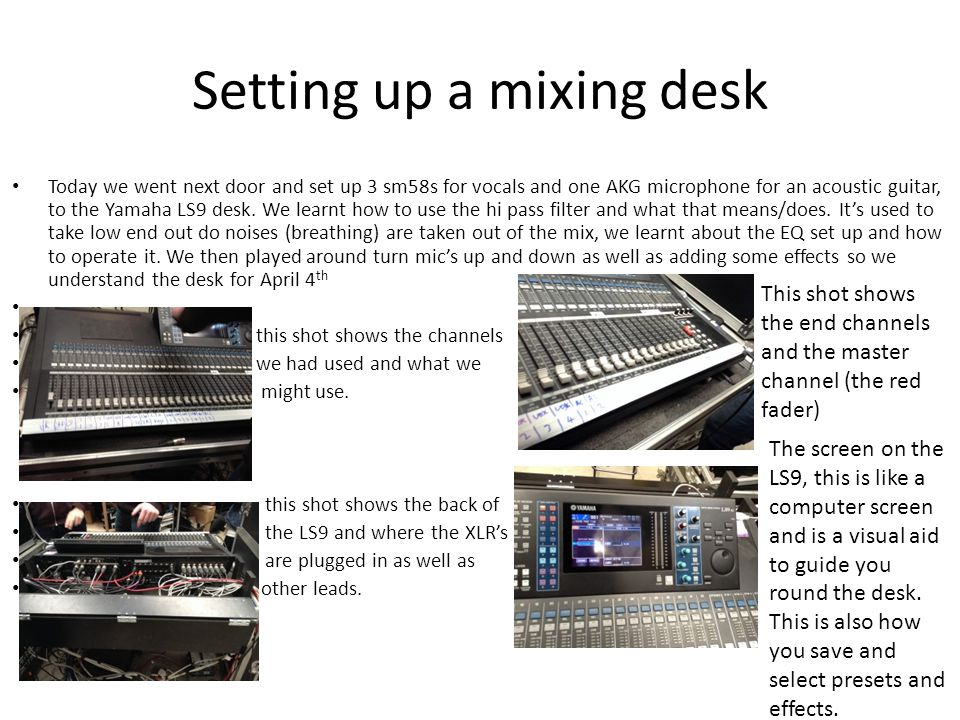 Setting up a mixing desk
