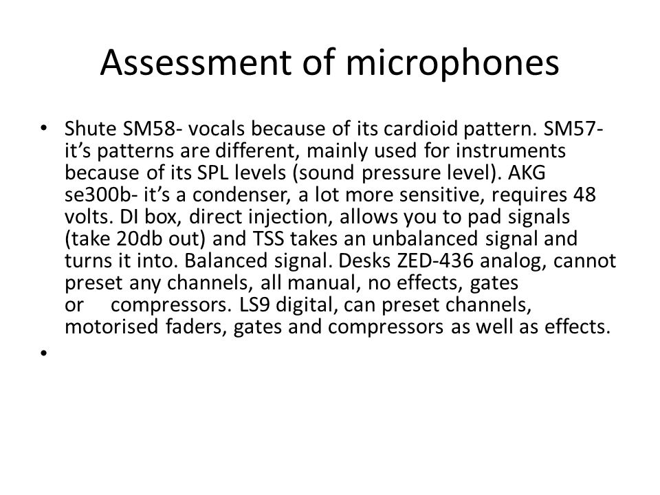 Assessment of microphones