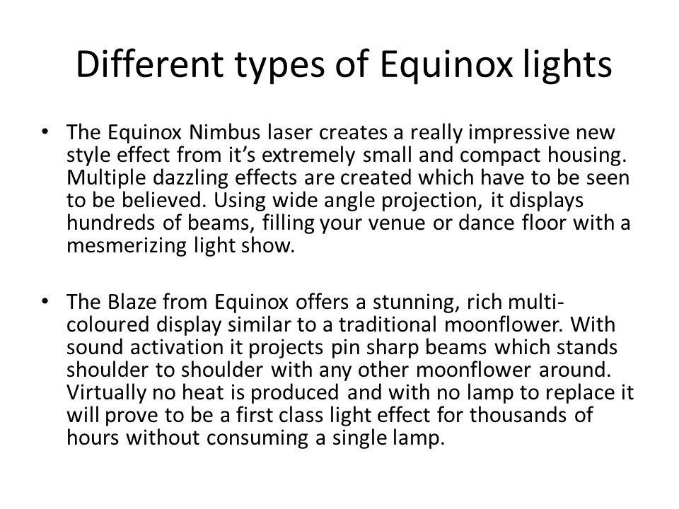 Different types of Equinox lights