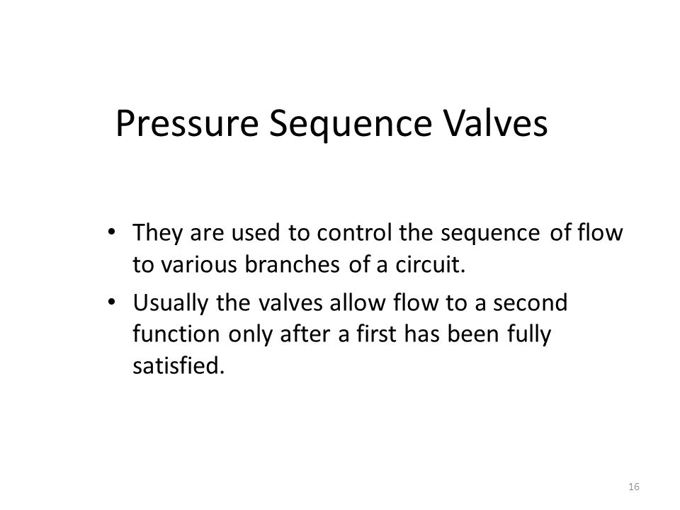 Pressure Sequence Valves