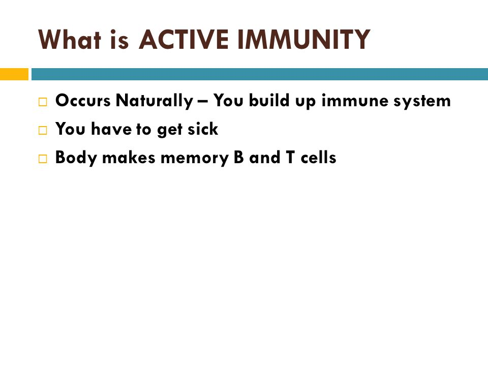 What is ACTIVE IMMUNITY