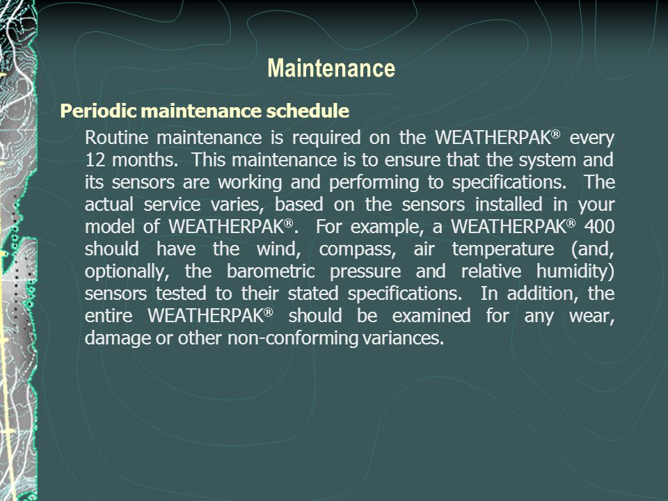 Maintenance Periodic maintenance schedule