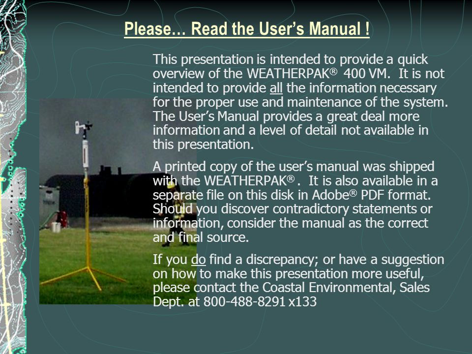 Please… Read the User's Manual !