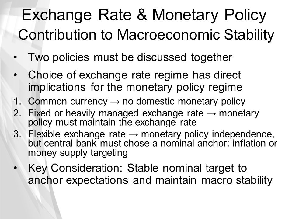 Exchange Rate & Monetary Policy Contribution to Macroeconomic Stability