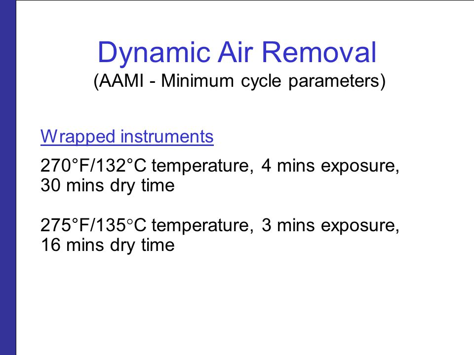 Dynamic Air Removal (AAMI - Minimum cycle parameters)