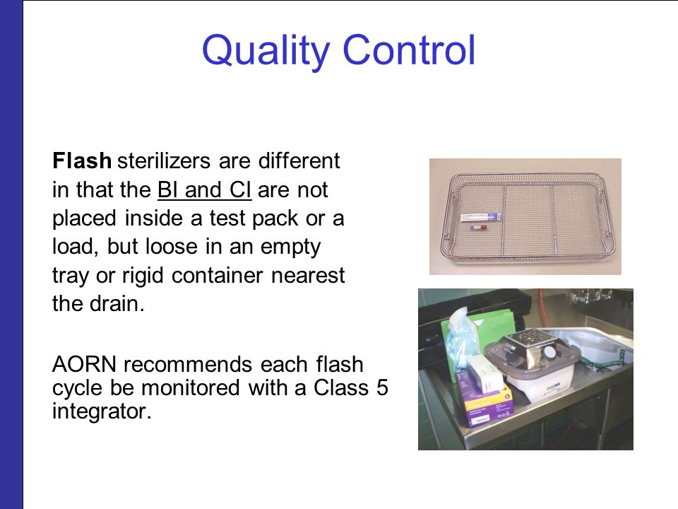Quality Control Flash sterilizers are different