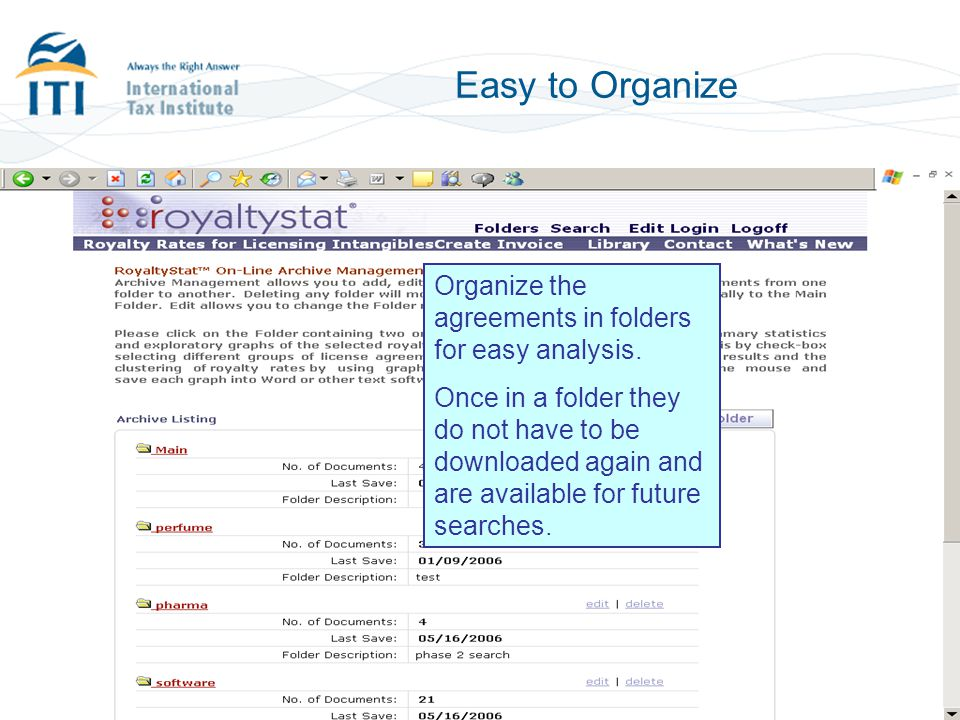 Easy to Organize Organize the agreements in folders for easy analysis.