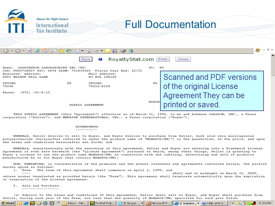 Full Documentation Scanned and PDF versions of the original License Agreement They can be printed or saved.