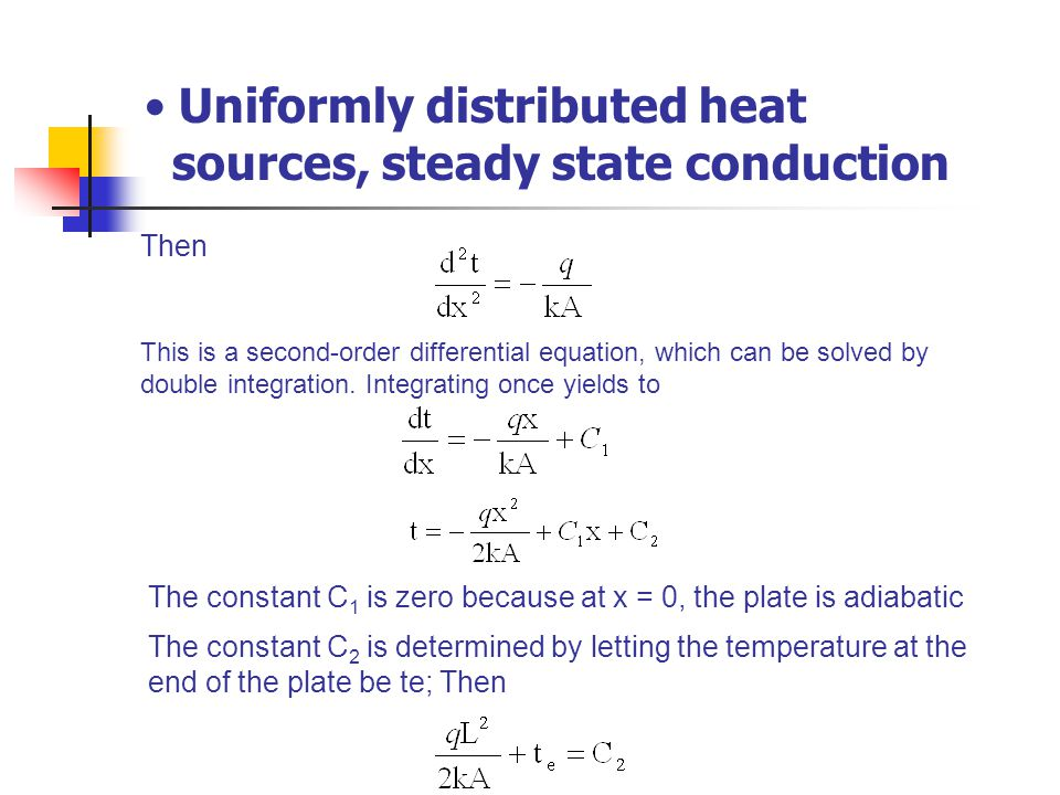 Uniformly distributed heat sources, steady state conduction