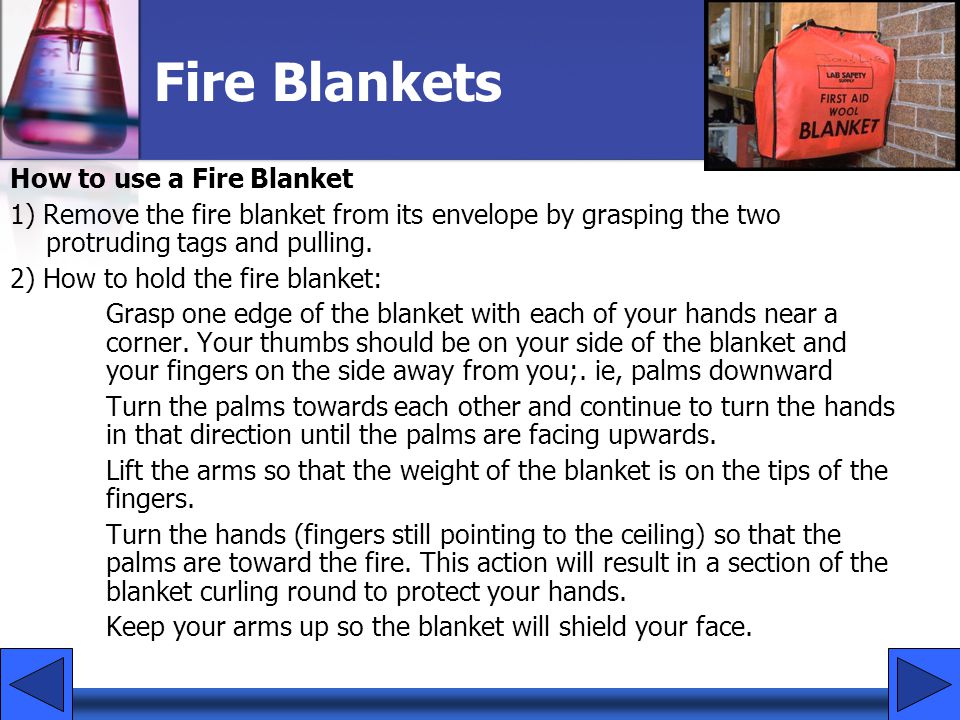 Fire Blankets How to use a Fire Blanket