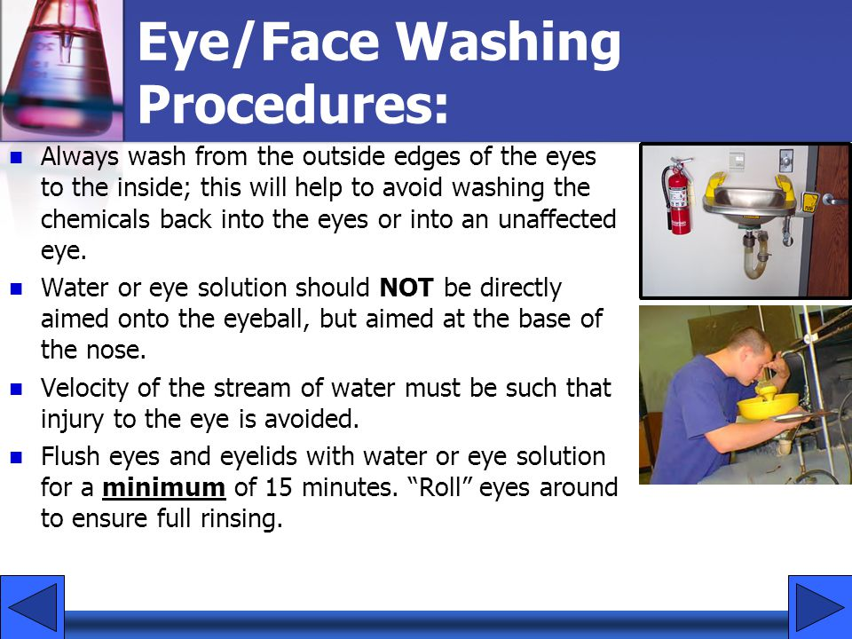 Eye/Face Washing Procedures:
