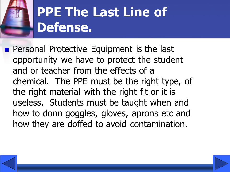 PPE The Last Line of Defense.
