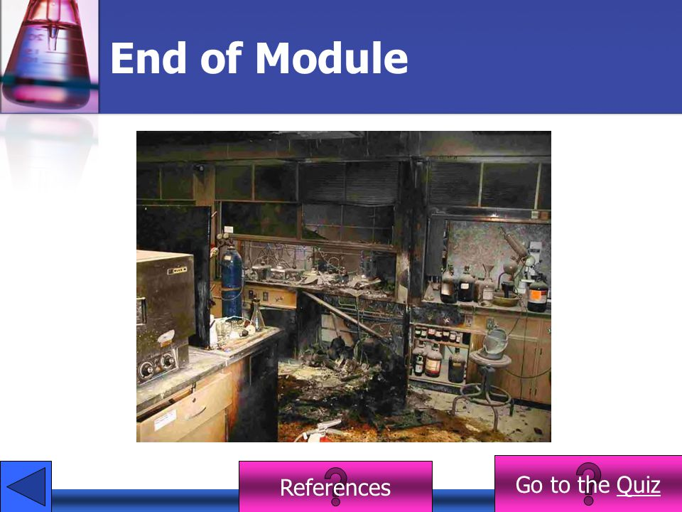 End of Module Go to the Quiz References