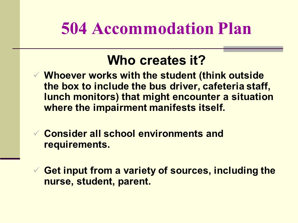 504 Accommodation Plan Who creates it