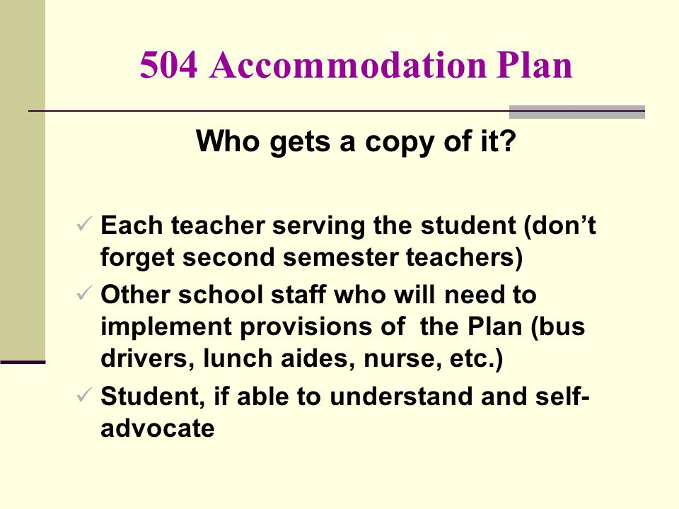 504 Accommodation Plan Who gets a copy of it