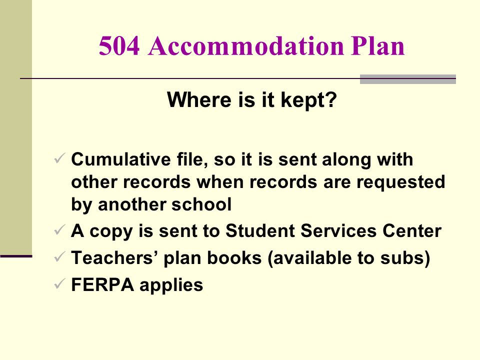 504 Accommodation Plan Where is it kept