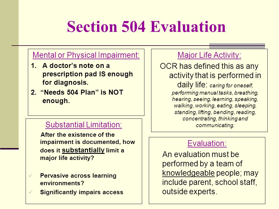 Section 504 Evaluation Mental or Physical Impairment: