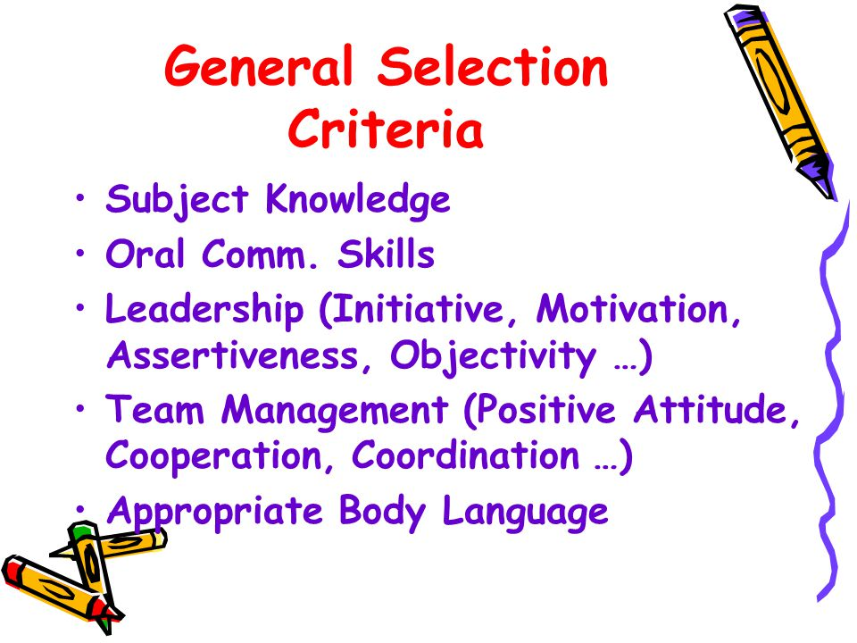 General Selection Criteria