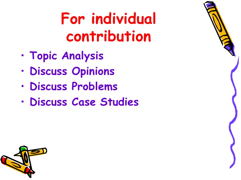 For individual contribution