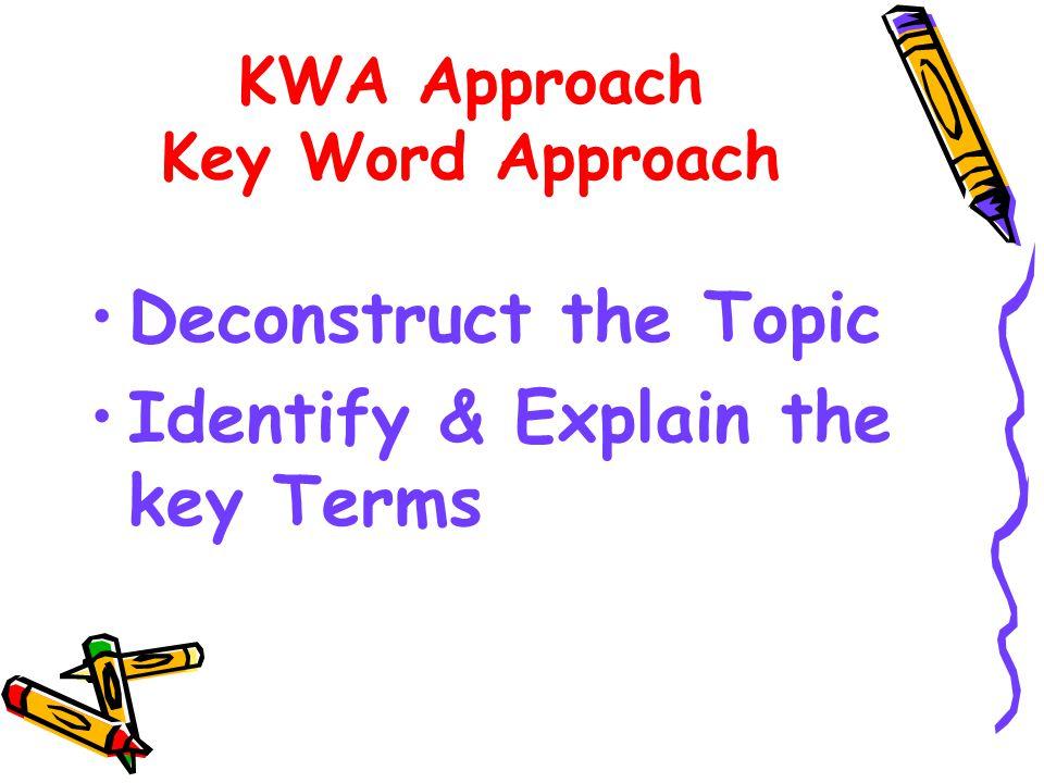 KWA Approach Key Word Approach