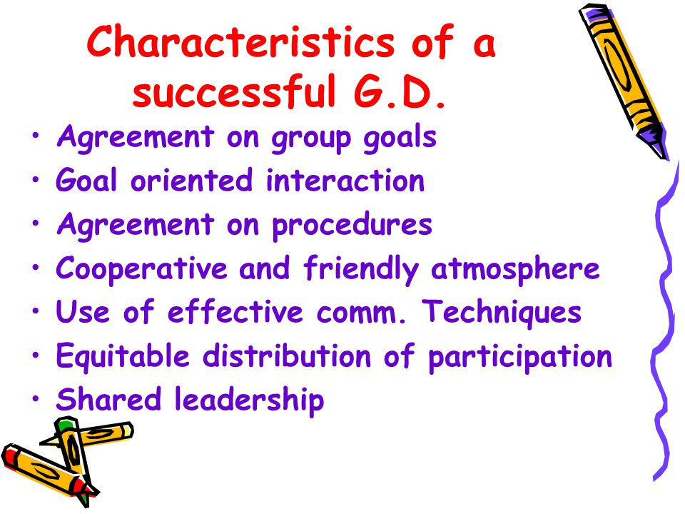 Characteristics of a successful G.D.