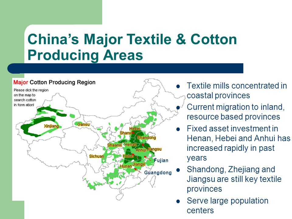 China's Major Textile & Cotton Producing Areas