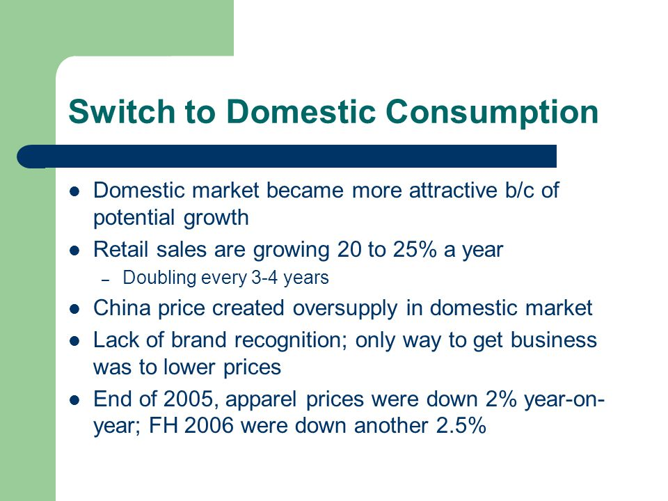 Switch to Domestic Consumption
